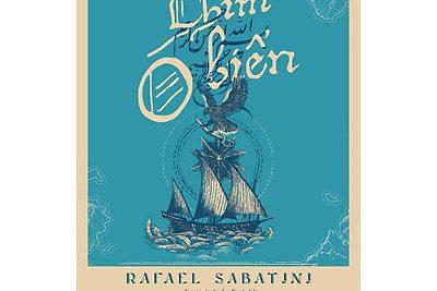CHIM Ó BIỂN – RAFAEL SABATINI (tiểu thuyết)